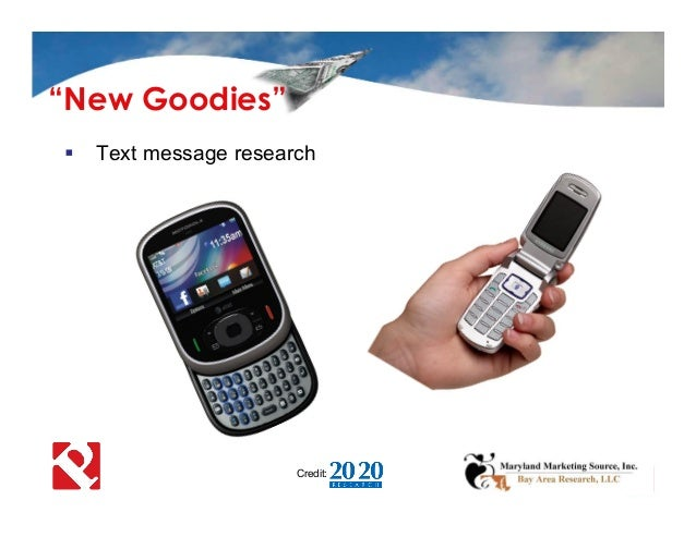 """ Text message research Credit: """"New Goodies"""""""