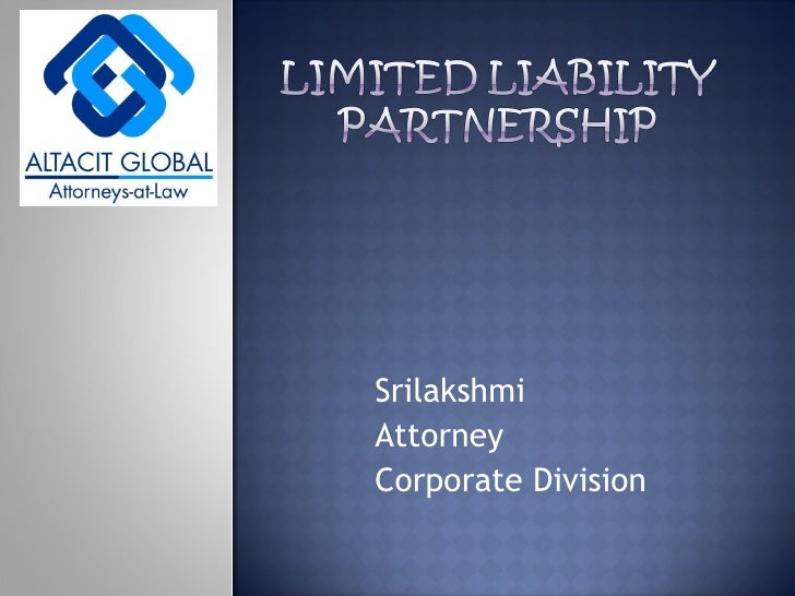 limited liability corporation and partnership paper Limited partnerships (lps) and limited liability partnerships (llps) are both businesses with more than one owner, but unlike general partnerships, limited partnerships and limited liability partnerships offer some of their owners limited personal liability for business debts.