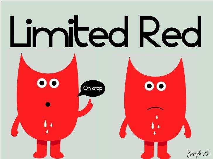 Limited Red    Oh crap              Joseph Wilk