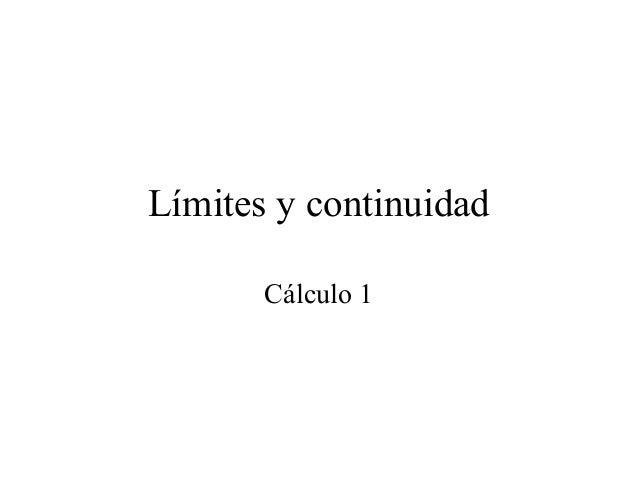 Límites y continuidad Cálculo 1