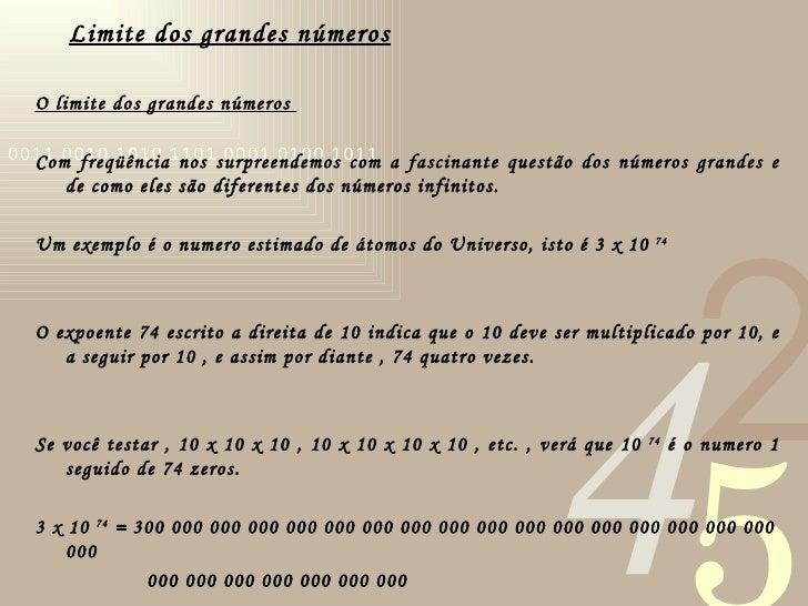 Limite dos grandes números <ul><li>O limite dos grandes números  </li></ul><ul><li> </li></ul><ul><li>Com freqüência nos ...