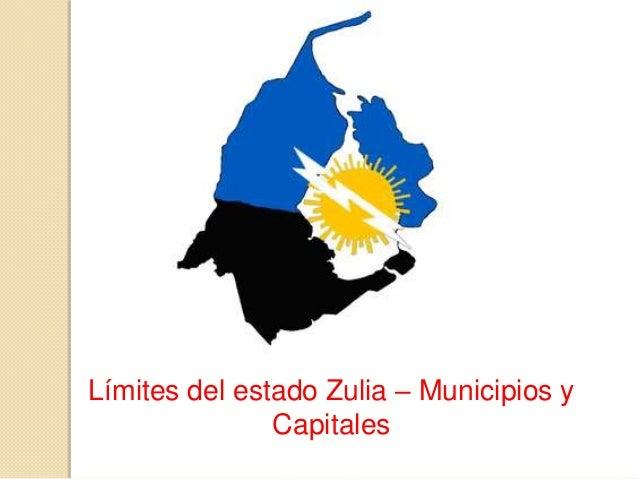 Límites del estado Zulia – Municipios y Capitales