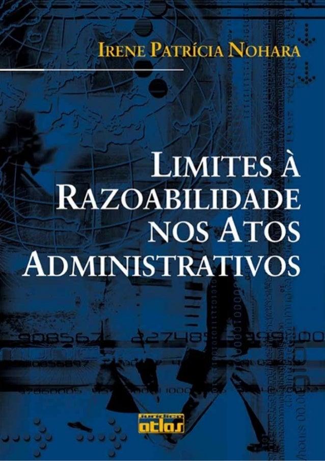 1.1 Significado e abrangência da razoabilidade Razoabilidade indica a qualidade de razoável, adjetivo que possui raiz lat...