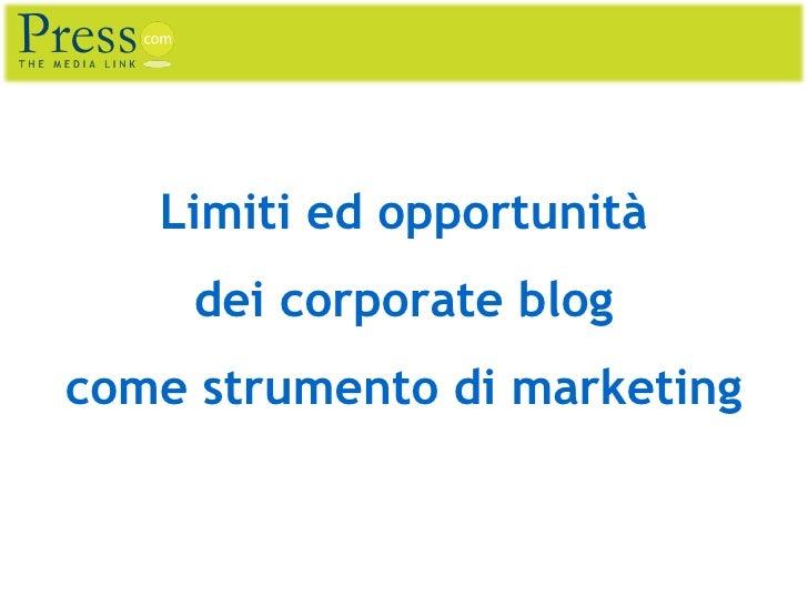 Limiti ed opportunità dei corporate blog come strumento di marketing