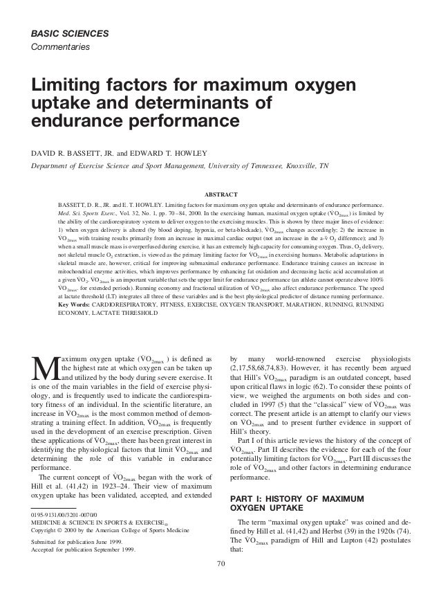 science exercise and maximal oxygen consumption Physiological factors limiting endurance exercise capacity  maximal oxygen uptake, (2) exercise  a second parameter involved in oxygen consumption is exercise.