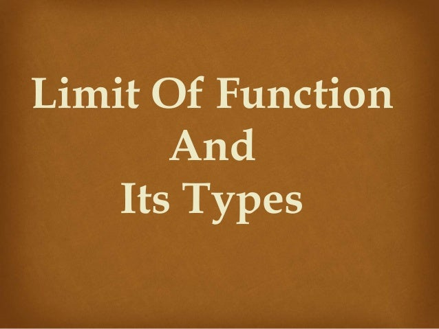 Limit Of Function And Its Types