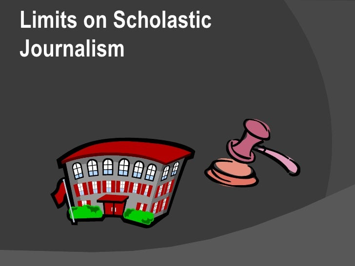 Limits on Scholastic Journalism