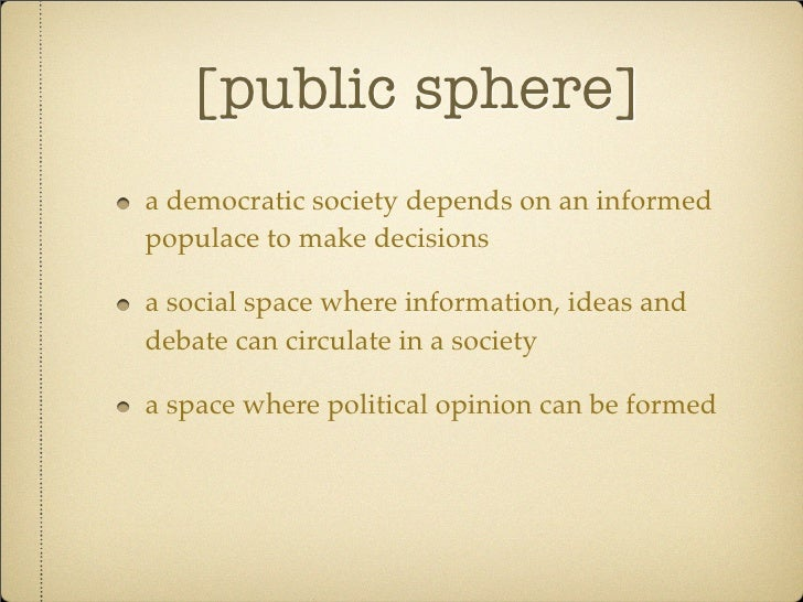 public sphere internet The theme of the internet and the public sphere now has a permanent place on research agendas and in intellectual inquiry it is entering the mainstream of political communication studies.