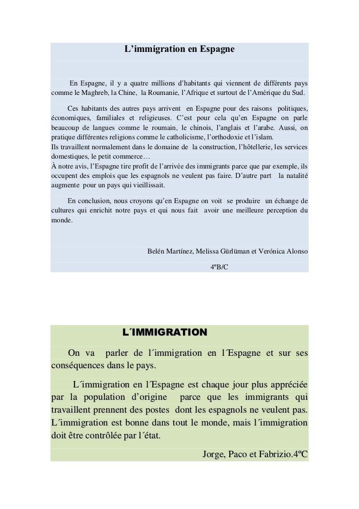 L'immigration en Espagne    En Espagne, il y a quatre millions d'habitants qui viennent de différents payscomme le Maghreb...