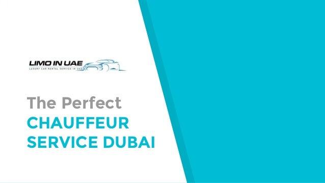 The Perfect CHAUFFEUR SERVICE DUBAI