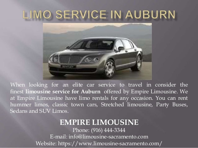When looking for an elite car service to travel in consider the finest limousine service for Auburn offered by Empire Limo...