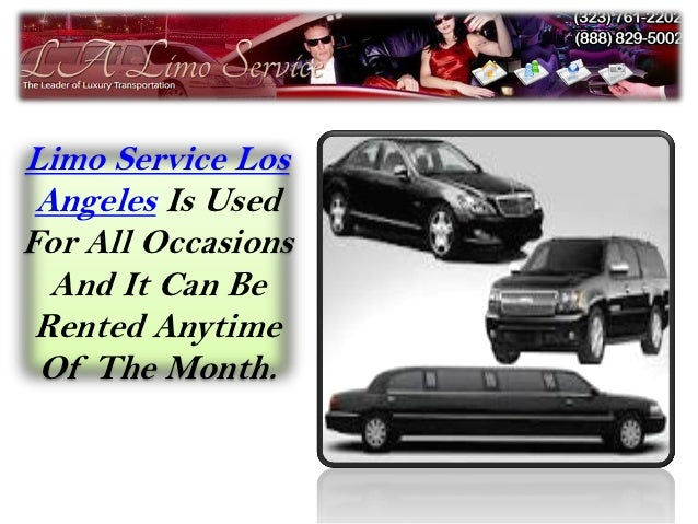 Limo Service Los Angeles Is UsedFor All Occasions  And It Can Be Rented Anytime Of The Month.