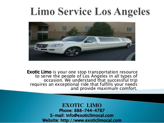 Exotic Limo is your one stop transportation resource to serve the people of Los Angeles in all types of occasion. We under...