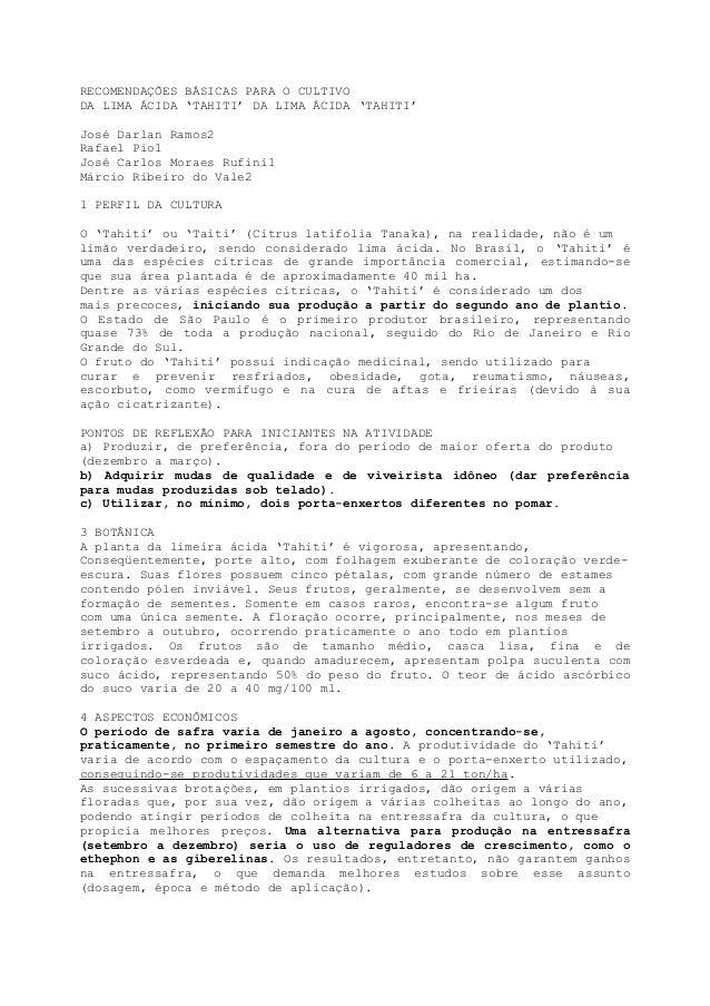 RECOMENDAÇÕES BÁSICAS PARA O CULTIVODA LIMA ÁCIDA 'TAHITI' DA LIMA ÁCIDA 'TAHITI'José Darlan Ramos2Rafael Pio1José Carlos ...