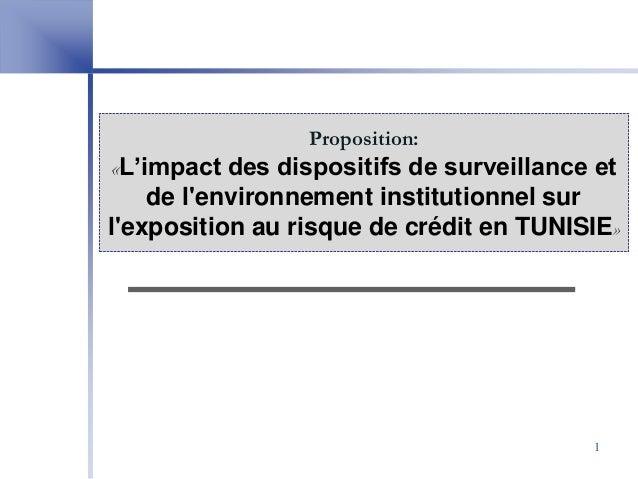 Proposition: «L'impact des dispositifs de surveillance et de l'environnement institutionnel sur l'exposition au risque de ...