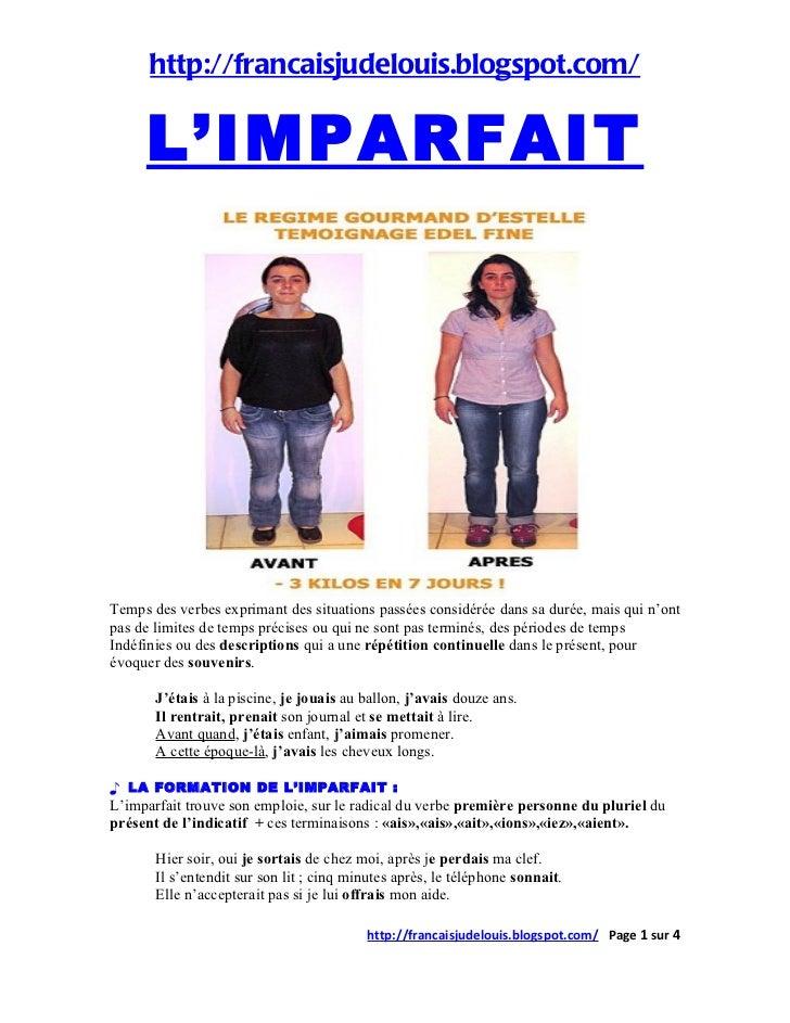 http://francaisjudelouis.blogspot.com/     L'IMPARFAITTemps des verbes exprimant des situations passées considérée dans sa...