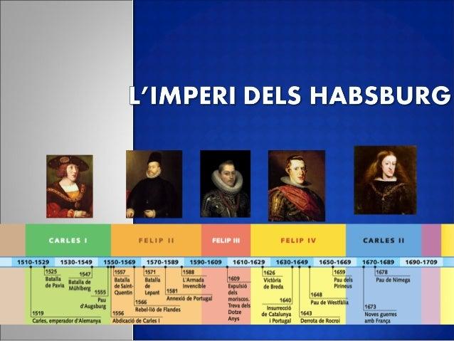  L'imperi universal de Carles V. L'imperi hispànic sota el regnat de Felip II. L'economia i la societat al segle XVI. ...