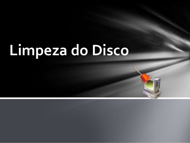 Limpeza do Disco