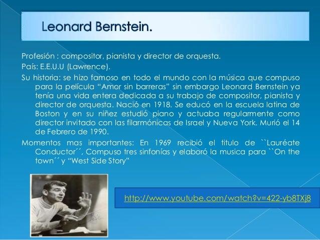 Profesión : compositor, pianista y director de orquesta.País: E.E.U.U (Lawrence).Su historia: se hizo famoso en todo el mu...