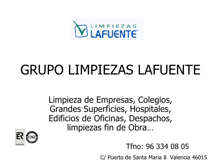 Limpiezas lafuente empresa de limpieza en valencia for Empresas instaladoras de pladur en valencia