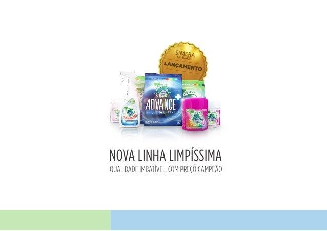 Linha de produtos Limpíssima 2013