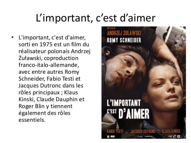 L'important, c'est d'aimer • L'important, c'est d'aimer, sorti en 1975 est un film du réalisateur polonais Andrzej Żuławsk...