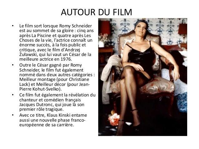 Récompenses • Césars 1976 : • César de la meilleure actrice pour Romy Schneider • nomination au César du meilleur montage ...
