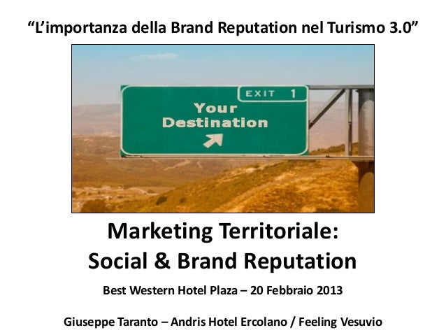 """L'importanza della Brand Reputation nel Turismo 3.0""          Marketing Territoriale:        Social & Brand Reputation   ..."