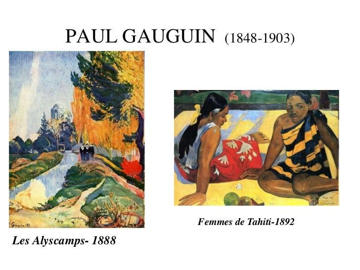 PAUL GAUGUIN      (1848-1903)                      Femmes de Tahiti-1892Les Alyscamps- 1888