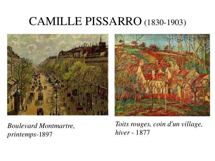 CAMILLE PISSARRO (1830-1903)Boulevard Montmartre,   Toits rouges, coin dun village,printemps-1897          hiver - 1877