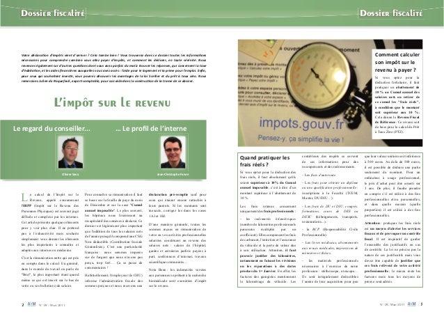 2 N° 09 - Mars 2011 N° 09- Mars 2011 3 Dossier fiscalité Dossier fiscalité L'impôt sur le revenu L e calcul de l'Impôt sur l...