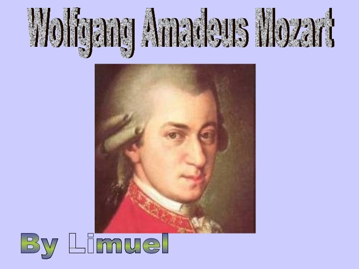By Limuel Wolfgang Amadeus Mozart
