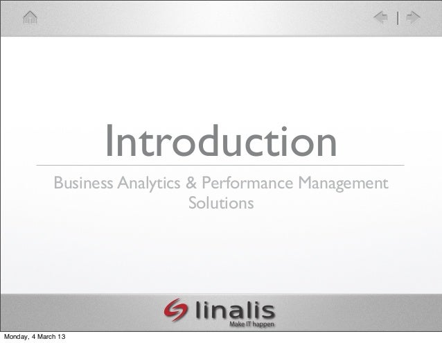 Introduction              Business Analytics & Performance Management                                 SolutionsMonday, 4 M...