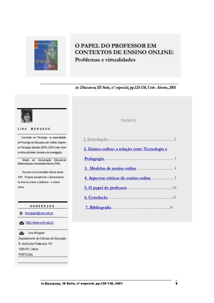 O PAPEL DO PROFESSOR EM                                                    CONTEXTOS DE ENSINO ONLINE:                    ...