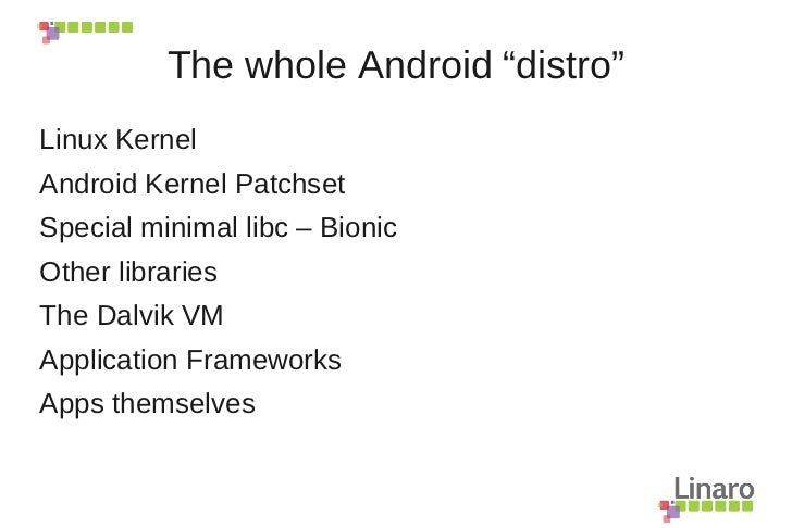 Linaro and Android Kernel