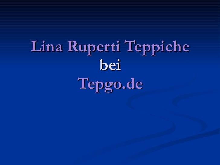 Lina Ruperti Teppiche bei Tepgo.de