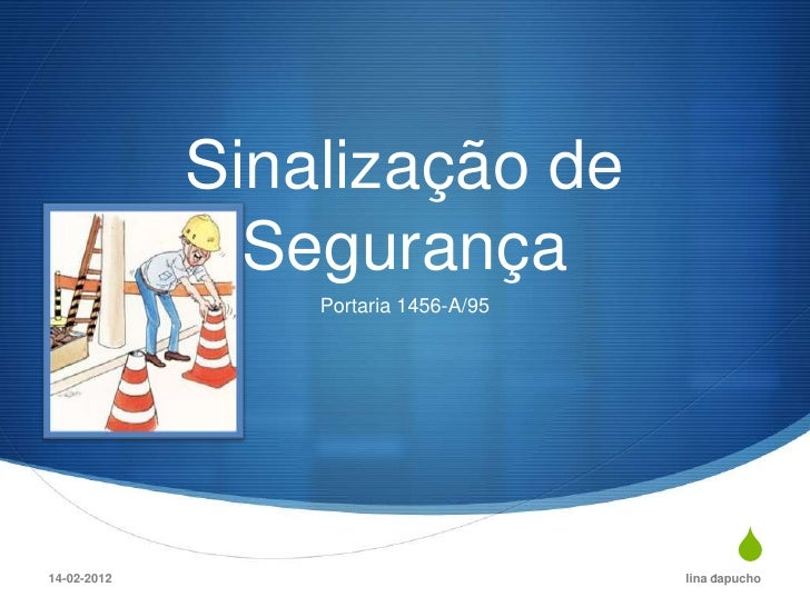 Sinalização de               Segurança                 Portaria 1456-A/9514-02-2012                                       ...