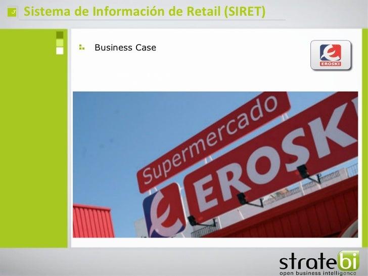 ç   Sistema de Información de Retail (SIRET)               Business Case