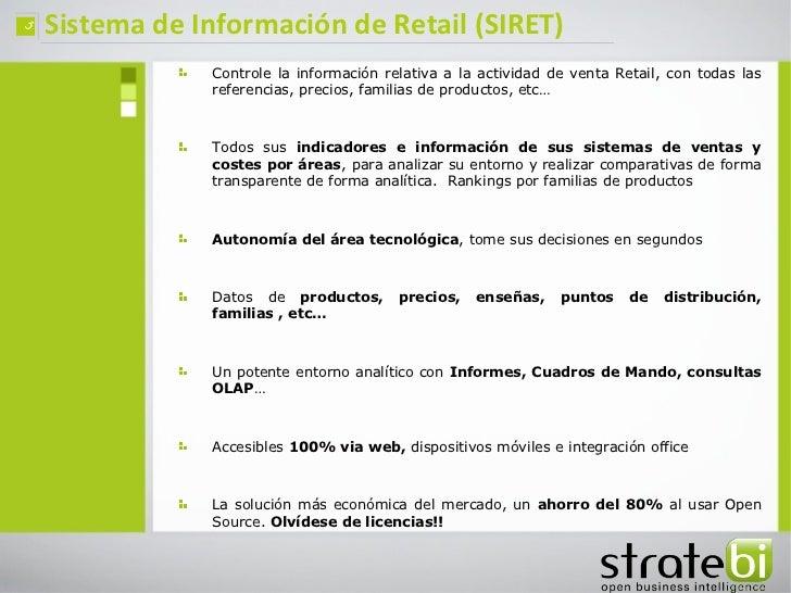 ç   Sistema de Información de Retail (SIRET)                Controle la información relativa a la actividad de venta Retai...