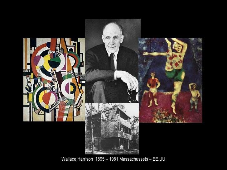 Wallace Harrison  1895 – 1981 Massachussets – EE.UU