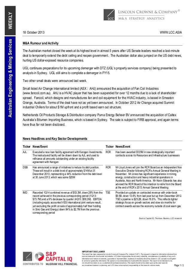 WEEKLY Australian Engineering & Mining Services  18 October 2013  WWW.LCC.ASIA  M&A Rumour and Activity The Australian mar...