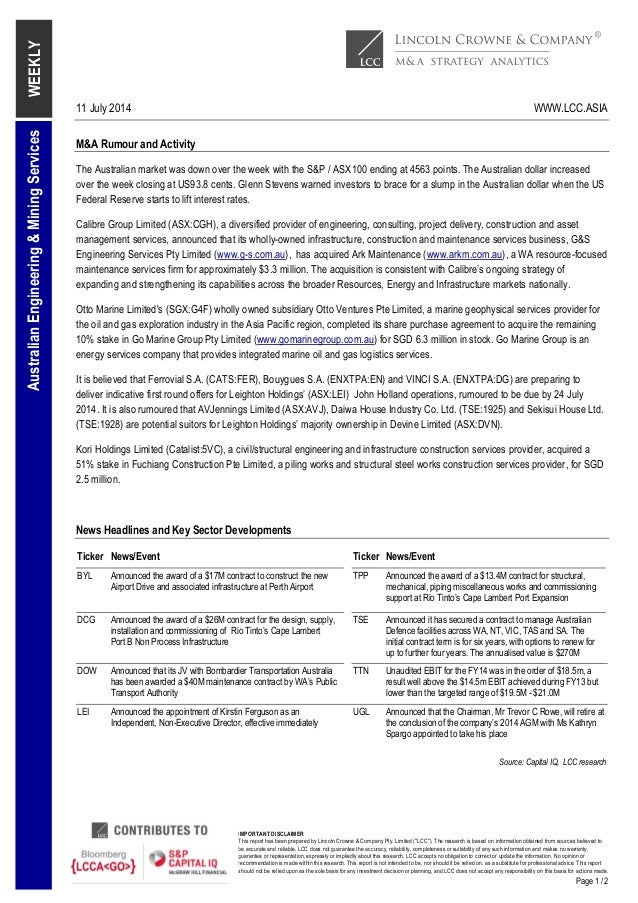 """11 July 2014 WWW.LCC.ASIA IMPORTANT DISCLAIMER This report has been prepared by Lincoln Crowne & Company Pty. Limited (""""LC..."""