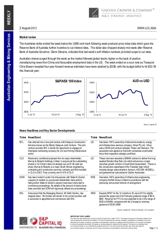"""2 August 2013 WWW.LCC.ASIA IMPORTANT DISCLAIMER This report has been prepared by Lincoln Crowne & Company Pty. Limited (""""L..."""