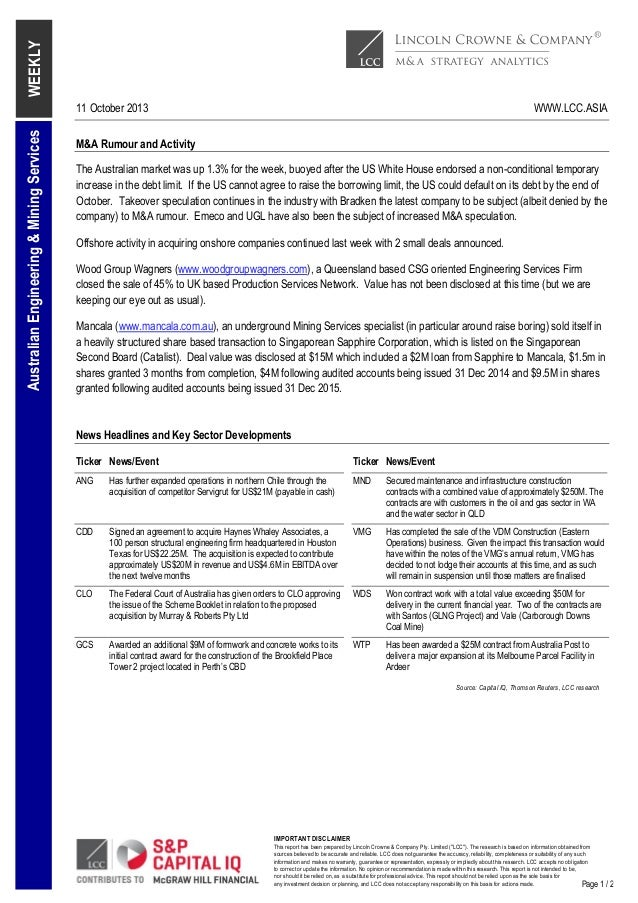 WEEKLY Australian Engineering & Mining Services  11 October 2013  WWW.LCC.ASIA  M&A Rumour and Activity The Australian mar...