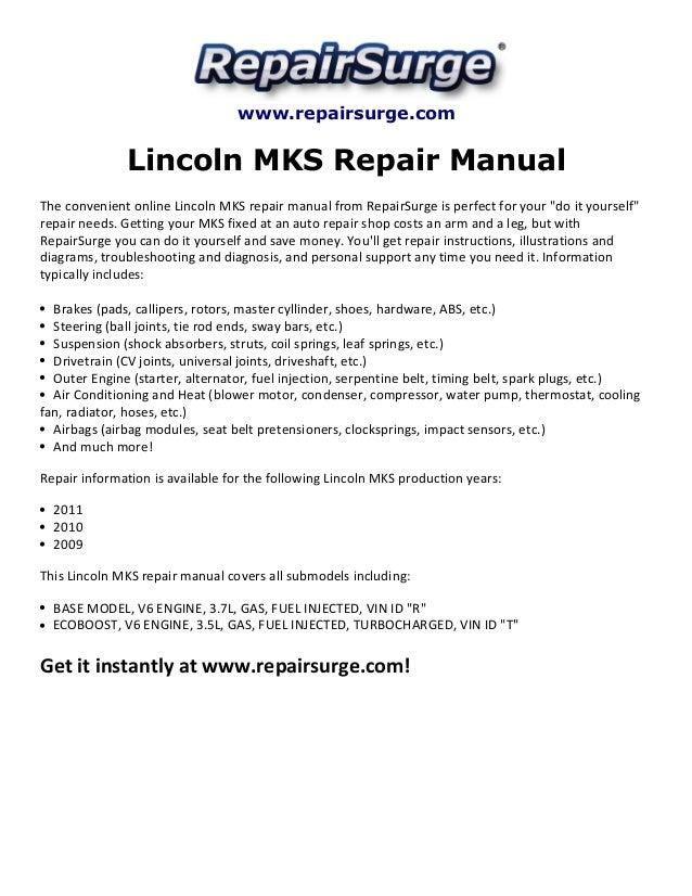 lincoln mks repair manual 2009 2011 rh slideshare net 2016 Lincoln MKS Interior 2016 Lincoln MKS Interior