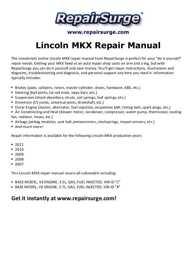 Lincoln mkx repair manual 2007-2011.