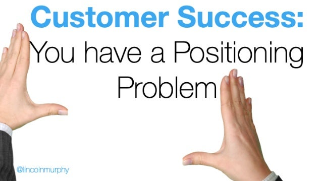 Customer Success: 