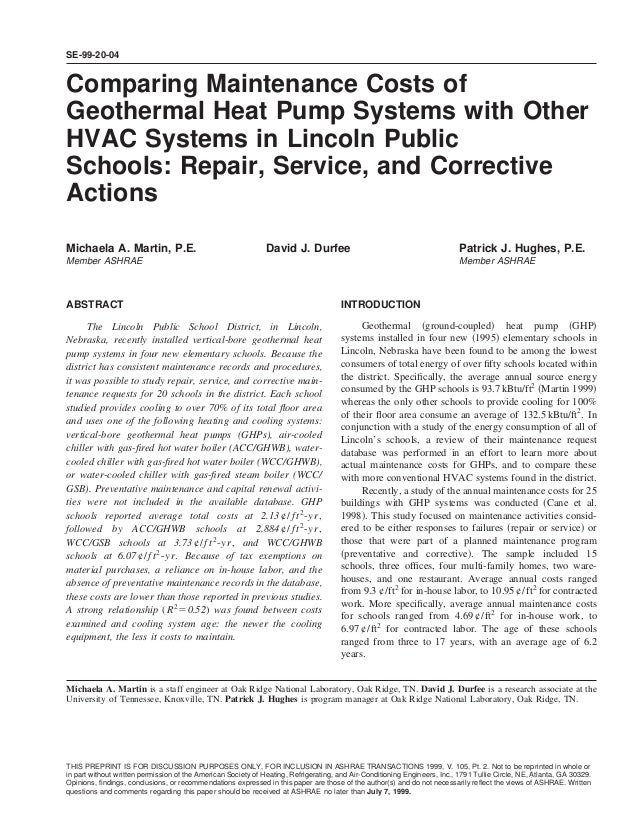 SE-99-20-04Comparing Maintenance Costs ofGeothermal Heat Pump Systems with OtherHVAC Systems in Lincoln PublicSchools: Rep...