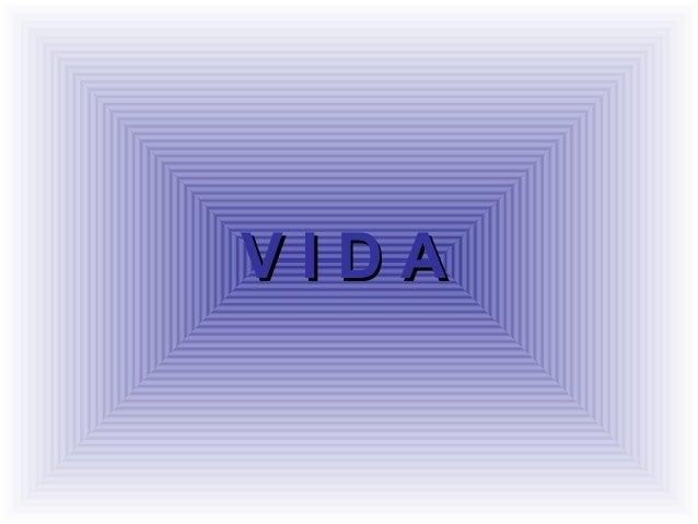 V I D AV I D A