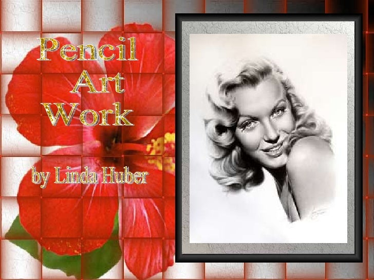 Pencil Art  Work by Linda Huber